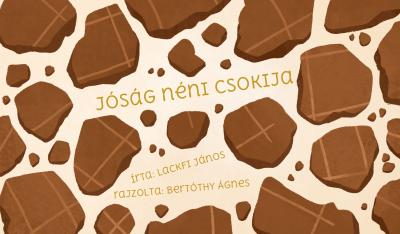 Jóság néni csokija - a történet