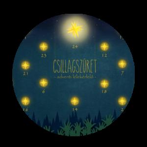 Csillagszüret - Adventi lélekérlelő